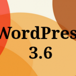 Wordpress 3.6 Kommer Snart